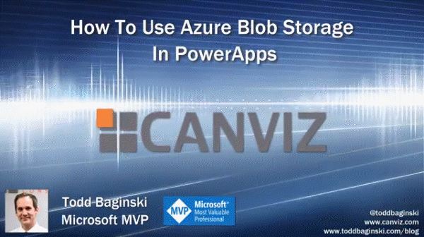 HOW TO: Work With Azure Blob Storage In PowerApps