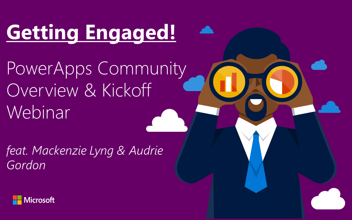 Getting Engaged | PowerApps Community Opportunities & Rewards by Mackenzie & Audrie