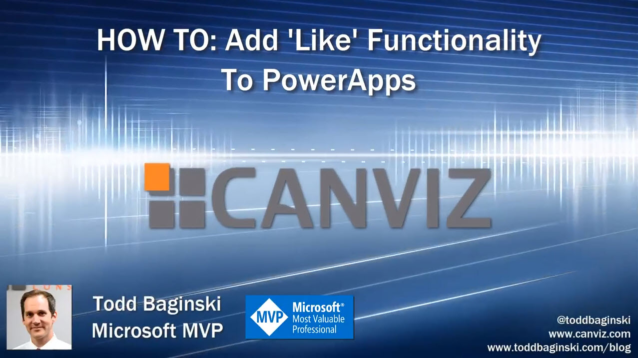 HOW TO: Add 'Like' Functionality To PowerApps