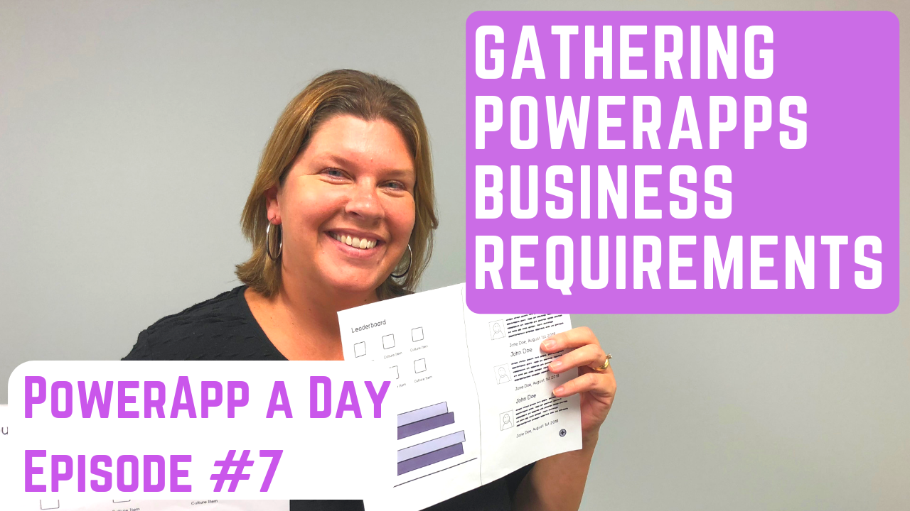 Brainstorming and Gathering your PowerApps Business Requirements