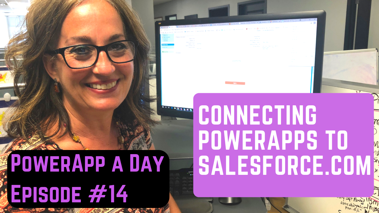 Creating a SalesForce.com Application with PowerApps