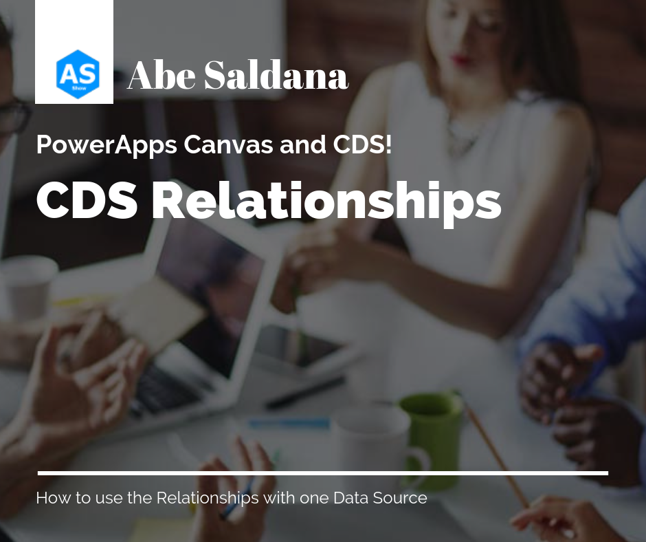 PowerApps Canvas and CDS Relationships