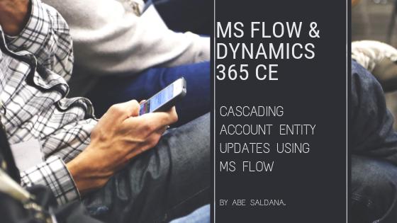 Microsoft Flow Cascade Update on Dynamics 365 Account Entity