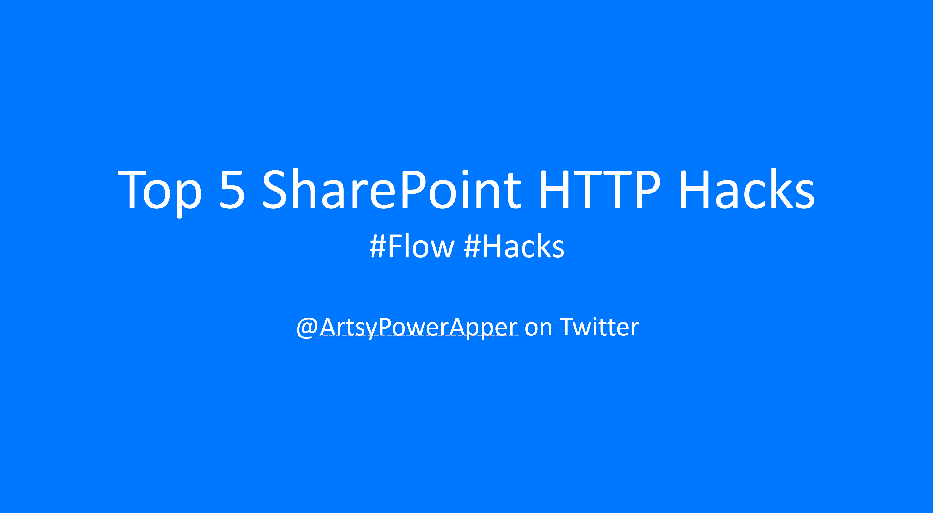 5 Common HTTP Hacks with SharePoint