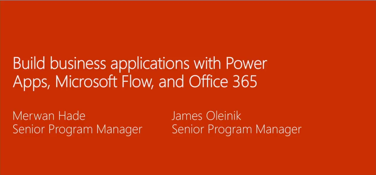 Build business applications with Power Apps, Microsoft Flow, and Office 365