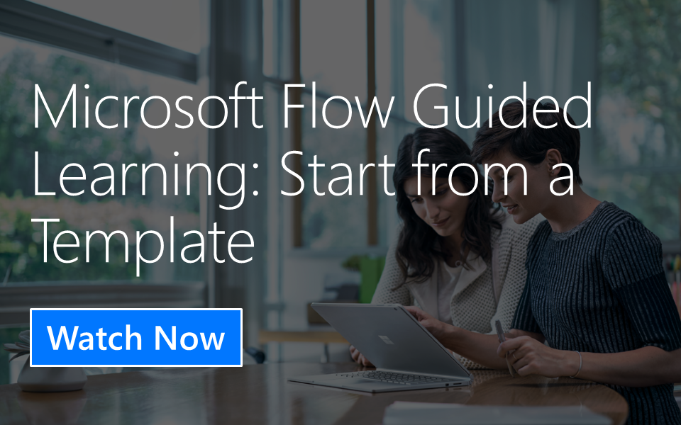Microsoft Flow Guided Learning: Start from a Template
