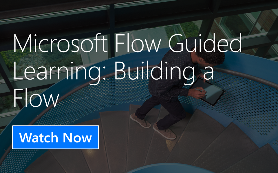 Microsoft Flow Guided Learning: Building a Flow from Blank
