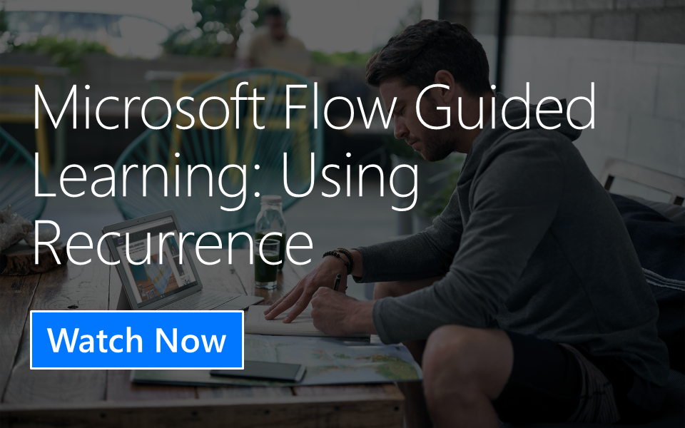 Microsoft Flow Guided Learning: Using Recurrence
