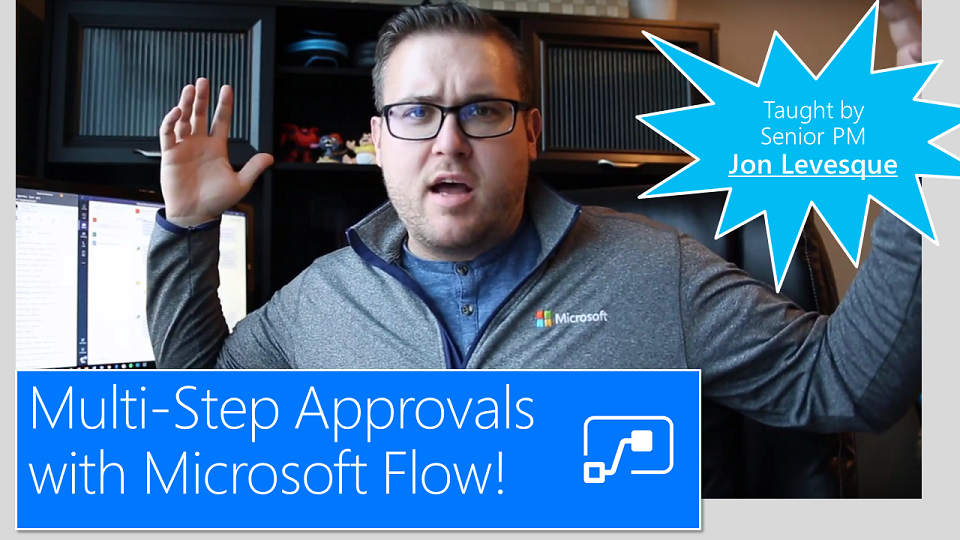JonL - Microsoft Flow Challenge: Multi Step Approvals