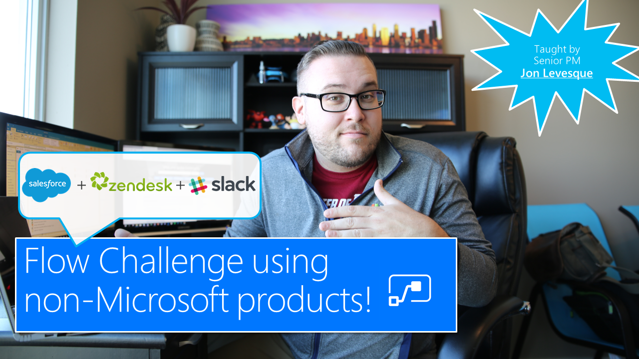 JonL - Microsoft Flow Challenge: Non-Microsoft Products