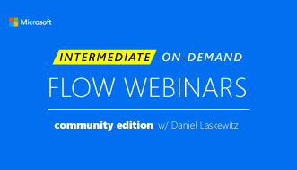 INTERMEDIATE | Push the Button w/ Microsoft Flow by Daniel Laskewitz