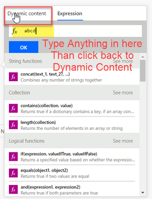 Type anything, this is to keep us in Expression mode when we switch back to Dynamic Content tab