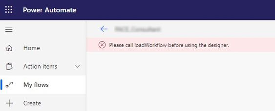 Power Automate error - Please call loadWorkflow before using the designer.jpg