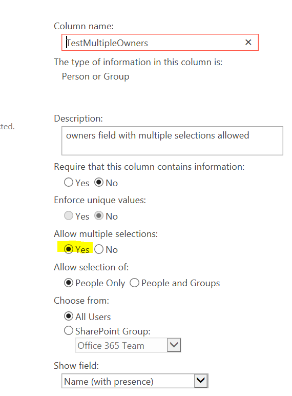 sharepoint field setting multiple selections.PNG