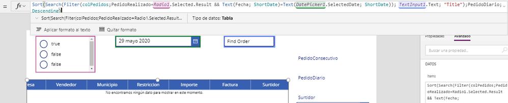 "Sort(Search(Filter(colPedidos;PedidoRealizado=Radio1.Selected.Result && Text(Fecha; ShortDate)=Text(DatePicker1.SelectedDate; ShortDate)); TextInput1.Text; ""Title"");PedidoDiario;Descending)"